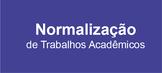 Guia de normalização de trabalhos acadêmicos